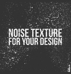 Noise texture for your design vector