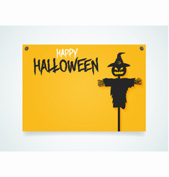 happy halloween poster halloween scarecrow under vector image