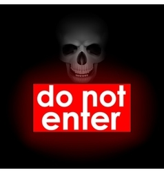 do not enter against the backdrop of the skull vector image