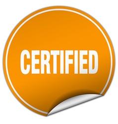 Certified round orange sticker isolated on white vector