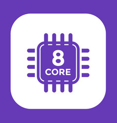 cpu icon on white 8 core processor vector image