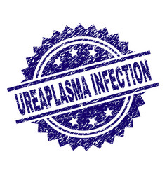 Grunge textured ureaplasma infection stamp seal vector