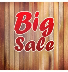 Big sale text on wooden wall vector