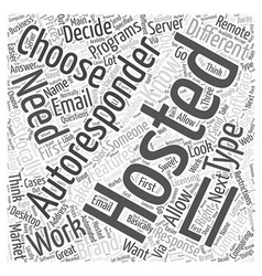 Choosing Your Autoresponder Software Word Cloud vector image