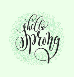 Hello spring hand written lettering inscription vector