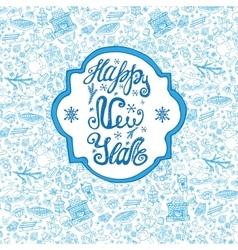 New year crdDoodle pattern backgroundlabel vector image