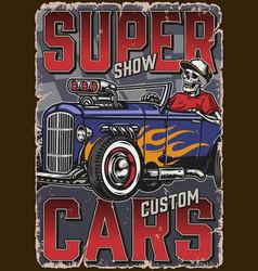 Hot rods super show vintage poster vector