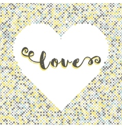 love lettering dot background silhouette heart vector image
