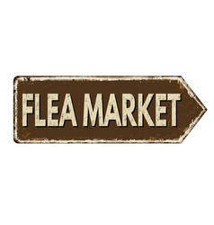 flea market vintage rusty metal sign vector image