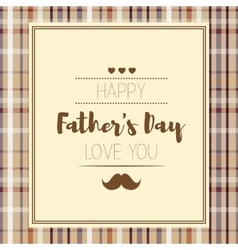 Happy fathers day Hipster style Card with vector image