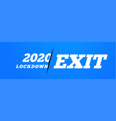 lockdown exit conceptual against vector image