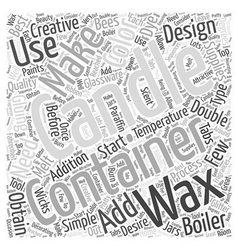 Making Container Candles Word Cloud Concept vector image