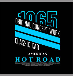 Oroginal concep work calassic car 1965 vintage vector