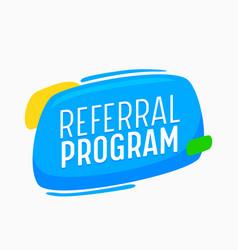 referral program banner for social media marketing vector image