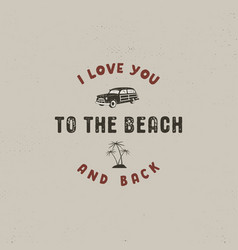 summer surfing typography design i love you to vector image vector image