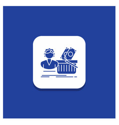 blue round button for salary shopping basket vector image
