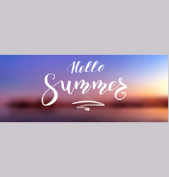 Hello summer calligraphy lettering on background vector