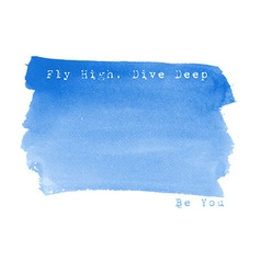 Fly high Live deep Be you Watercolor background vector image vector image