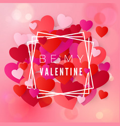 be my valentine greeting card happy valentines vector image