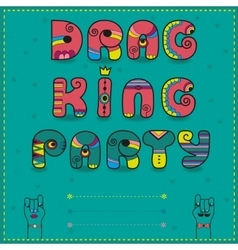Drag King Party Funny invitation vector image
