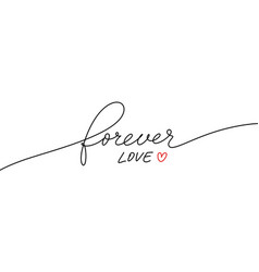 forever love handwritten romantic quote vector image