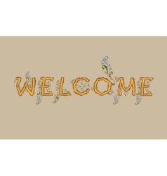 Inscription Welcome Artistic font vector