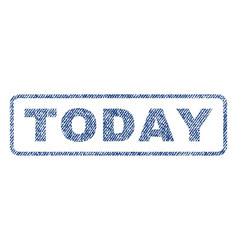 Today textile stamp vector