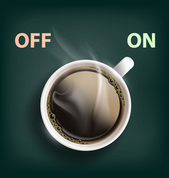 cup of coffee with a switch vector image