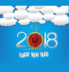 happy new year 2018 with clock and cloud and sky vector image