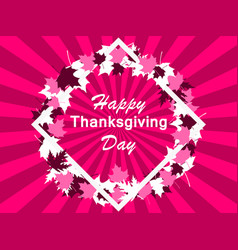 happy thanksgiving day frame and leaves greeting vector image
