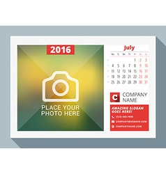 July 2016 Desk Calendar for 2016 Year Design Print vector