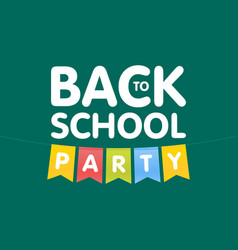 modern back to school party poster template vector image