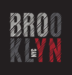 brooklyn new york tee print t-shirt design vector image