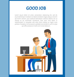 Good boss company leader supervising office worker vector