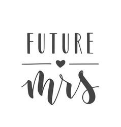 Handwritten lettering future mrs vector