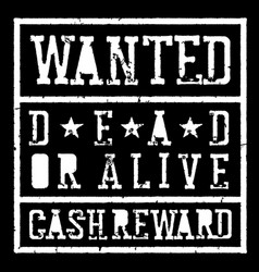 wanted dead or alive vintage sign grunge styled vector image vector image