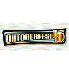 Banner for oktoberfest vector