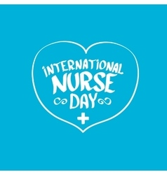 International nurse day greeting card vector image