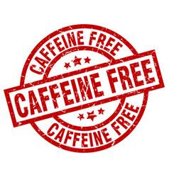 Caffeine free round red grunge stamp vector
