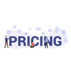 Pricing concept with big word or text and team vector