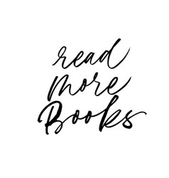 read more books hand drawn calligraphy vector image