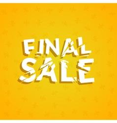 Final Sale poster design template Promotion vector image vector image