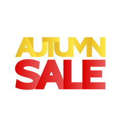 Autumn sale in large letters of yellow and red vector
