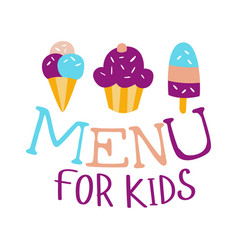 Food for kids cafe special menu for children vector