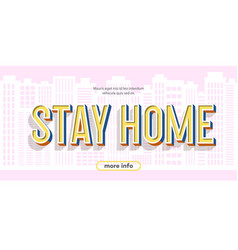 Stay home sign on city background vector