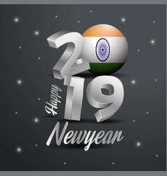 2019 happy new year india flag typography vector
