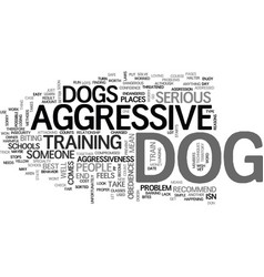 Is your dog mean text background word cloud vector