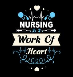 Nurse quote design vector