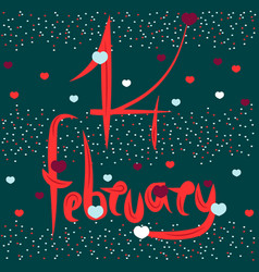 artistic signature on february 14 vector image