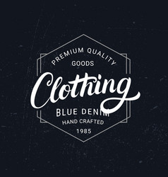 Clothing hand written lettering label vintage vector